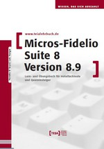 MICROS-Fidelio SUITE 8 Version 8.9