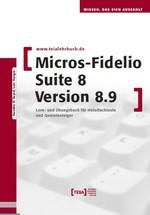 MICROS-Fidelio SUITE 8 Version 8.9
